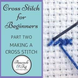 cross stitch for beginners making stitch