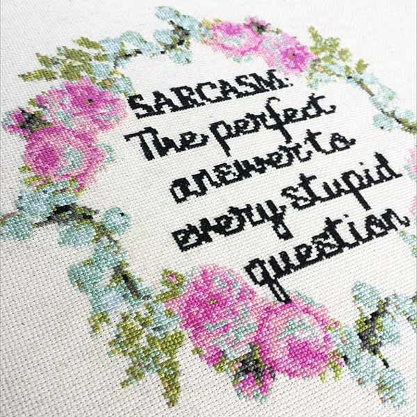 Sarcasm fun cross stitch pattern
