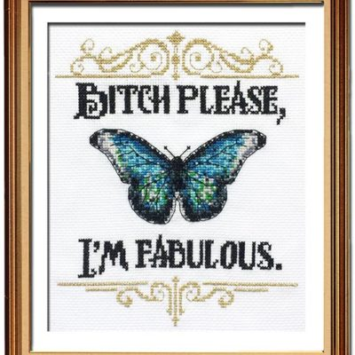 I'm fabulous cross stitch pattern funny inspirational quote