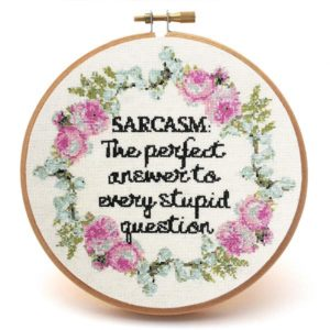 Sarcasm fun cross stitch pattern