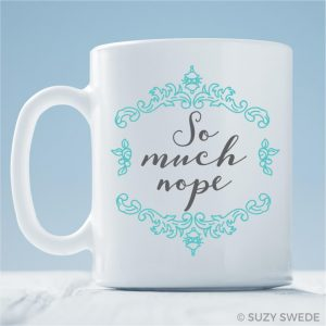 So-Much-Nope-Coffee-Mug