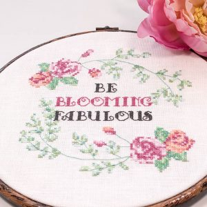 Be Blooming Fabulous cross stitch pattern