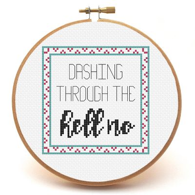 Dashing Through the Hell No cross stitch pattern