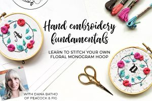 Hand embroidery fundamentals floral monogram hoop