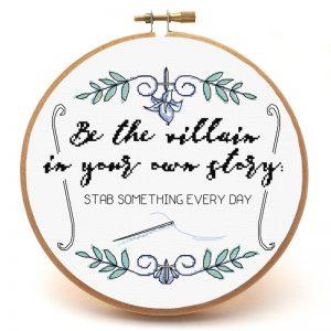 Be the Villain cross stitch pattern