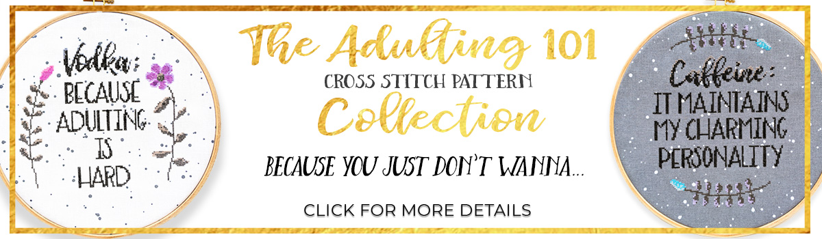 Adulting 101 cross stitch pattern collection