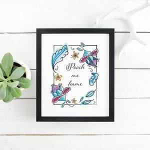 Pooch Me Hame printable art 8x10 framed