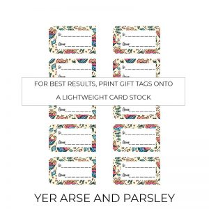 Yer Arse and Parsley gift tags sheet