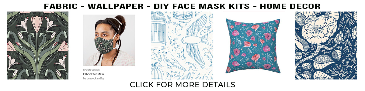 Spoonflower banner fabric wallpaper face masks